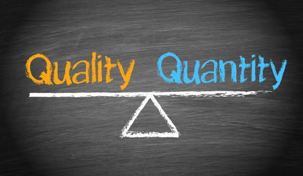 Quantity Is Better Option Than Quality