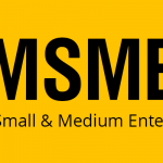 All About MSME: What is MSME and Benefits of MSME Registration